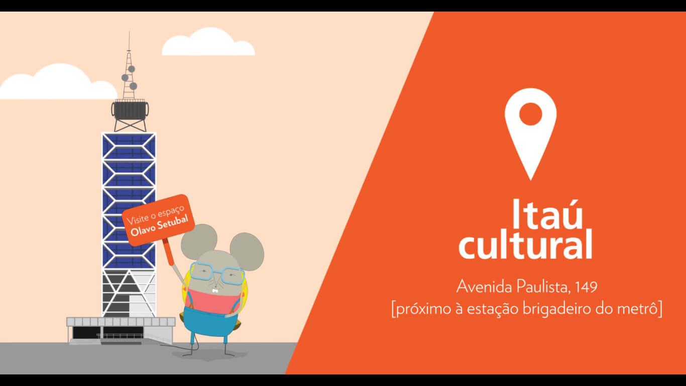 Institucional Itaú Cultural 1  - Mono Animation